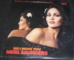Saunders, Merl - Do I Move You Vinyl LP