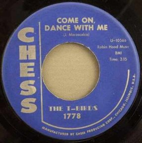 T-Birds - Come On Dance With Me / Green Stamps Vinyl 45 7