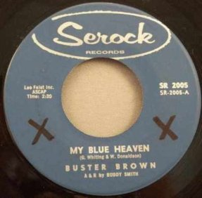 Brown, Buster - My Blue Heaven / Two Women Vinyl 45 7