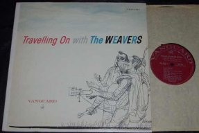 Weavers - Travelling On With The Weavers Vinyl LP