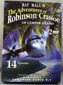 Advendtures Of Robinson Crusoe Of Clipper Island DVD Box Set