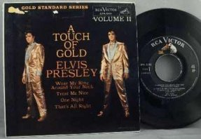 Presley, Elvis - A Touch Of Gold Volume II Vinyl 45 7 EP
