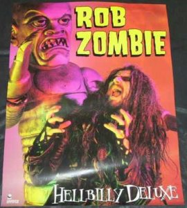 Zombie, Rob - Hellbilly Deluxe Promo Poster