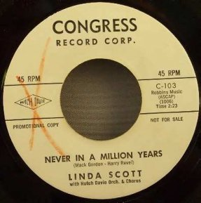 Scott, Linda - Never In A Million Years / Through The Summer 45