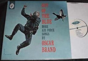 Brand, Oscar - Out Of The Blue More Air Force Songs....Vinyl LP