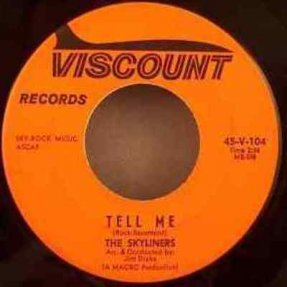 Skyliners - Tell Me / Comes Love Vinyl 45 7