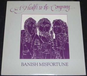 Banish Misfortune - A Health To The Company Vinyl LP