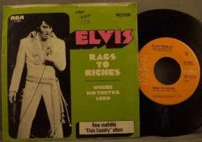Presley, Elvis - Rags To Riches / Where Did They Go Lord 45