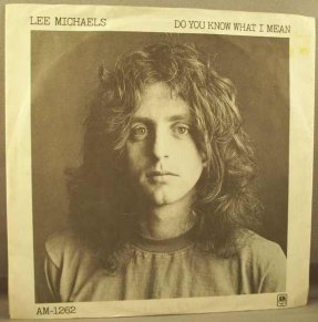 Michaels, Lee - do You Know What I Mean / Keep The Circle...45