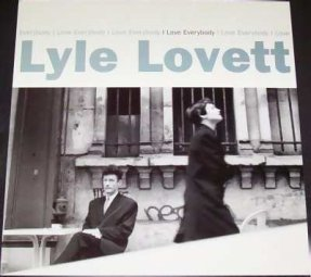 Lovett, Lyle - I Love Everybody Promo Flat