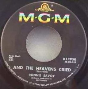 Savoy, Ronnie - Big Chain / And The Heavens Cried Vinyl 45 7