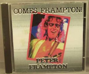 Frampton, Peter - Comes Frampton The Summit 7/4/79 CD