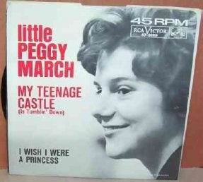 March, Little Peggy - My Teenage Castle/I Wish I Were..7 W/PS