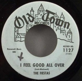 Fiestas - I Feel Good All Over / Look At That Girl Vinyl 45