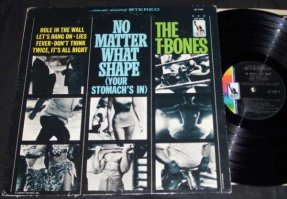 T-Bones - No Matter What Shape Vinyl LP