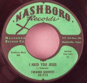 Swanee Quintet - One More River To Cross / I Need You Jesus 45
