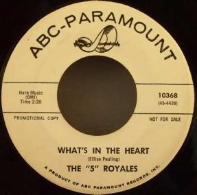 5 Royales - Whats In The Heart / I Want It Like That Vinyl 45 7