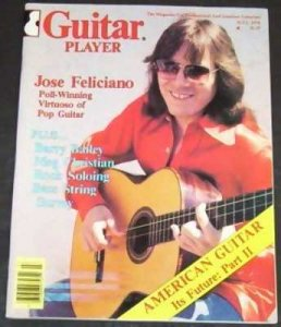 Guitar Player Magazine July 1978 Jose Feliciano