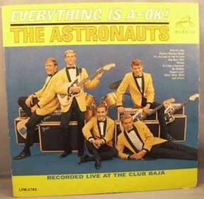 Astronauts - Everything Is A-OK Vinyl LP