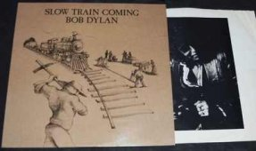 Dylan, Bob - Slow Train Coming Vinyl LP