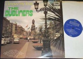 Dubliners - I Know My Love Vinyl LP