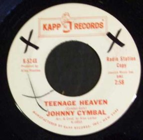 Cymbal, Johnny - Teenage Heaven / Cinderella Baby Vinyl 45 7