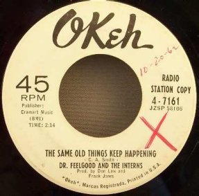Dr. Feelgood & The Interns - Same Old Things Keep Happening 45