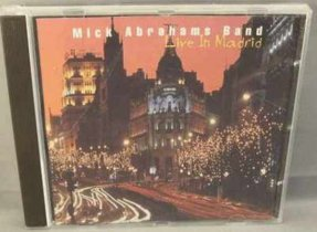 Abrahams, Mick - Live In Madrid CD