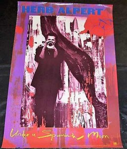 Alpert, Herb - Under A Spanish Moon 1988 Promo Poster
