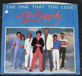 Air Supply - The One That You Love/I Want To Give It All 45