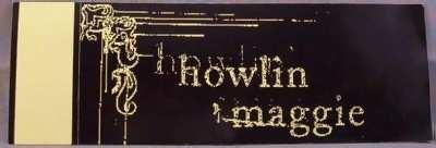 HOWLIN MAGGIE - Honeysuckle Strange - Sticker