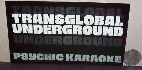 TRANSGLOBAL UNDERGROUND - Psychic Karraoke - Sticker