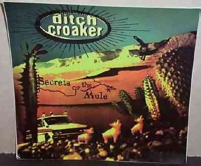 DITCH CROAKER - Secrets Of The Mule - Sticker