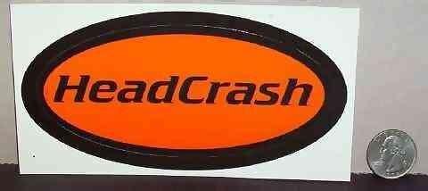 HEADCRASH - Self Titled - Sticker