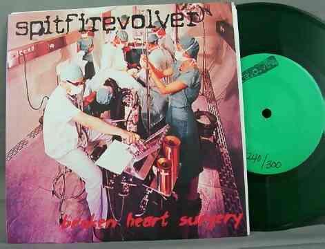 SPITFIRE REVOLVER - Broken Heart Surgery - 45T x 1