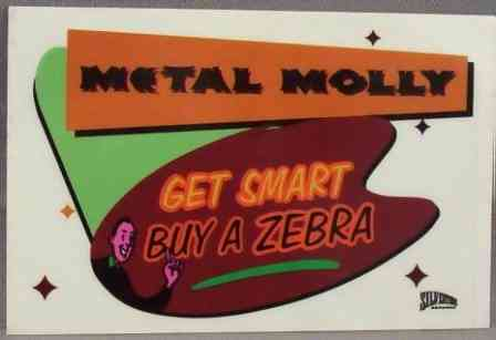 METAL MOLLY - Get Smart By A Zebra - Sticker