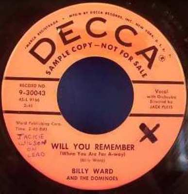 WARD,  BILLY & THE DOMINOES - Will You Remember / Come On Snake Let's Crawl - 45T x 1
