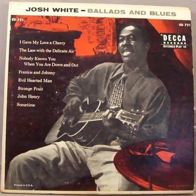 WHITE,  JOSH - Ballads & Blues PS - 7inch x 1