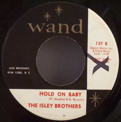 ISLEY BROTHERS - Hold On Baby / I Say Love - 7inch x 1
