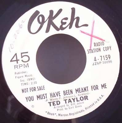 TAYLOR,  TED - You Must Have Been Meant For Me / Time Has A Way - 7inch x 1