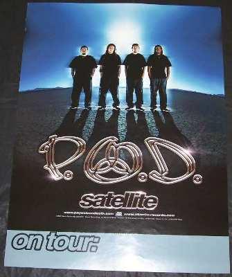 P.O.D. - Satellite - ポスター