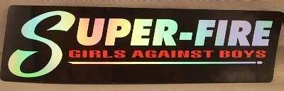 SUPER-FIRE - Girls Against Boys - Sticker