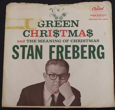 FREBERG,  STAN - Green Christmas / Meaning Of Christmas W/PS - 7inch x 1