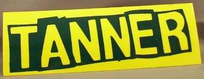 TANNER - Self Titled (yellow sticker) - Sticker