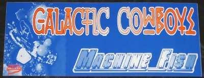 GALACTIC COWBOYS - Machine Fish - Sticker