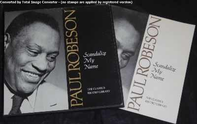 Robeson, Paul - Scandalize My Name Vinyl LP Box Set - Click Image to Close