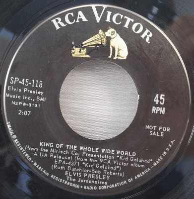 Presley Elvis King Of The Whole Wide World Vinyl 45 7