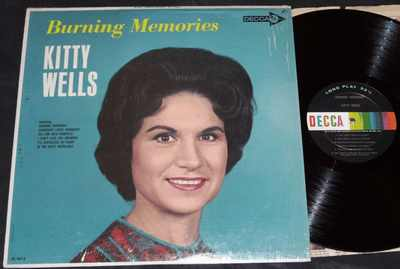 Wells, Kitty - Burning Memories Vinyl LP - Click Image to Close
