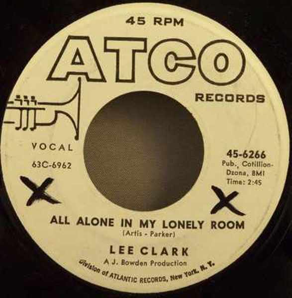 CLARK,  LEE - All Alone in My Lonely Room / As Long As You're In Love - 45T x 1