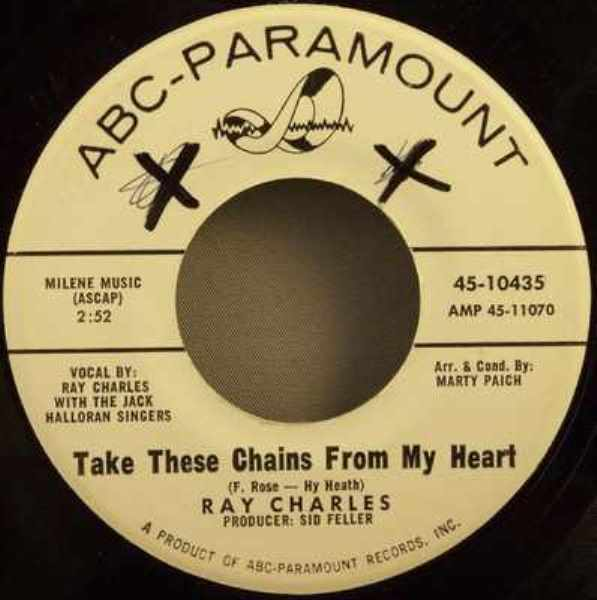 CHARLES,  RAY - Take These Chains From My Heart / No Letter Today - 45T x 1